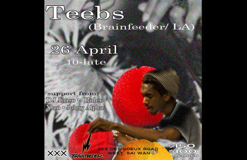 teebs hong kong xxx club hk brainfeeder dj