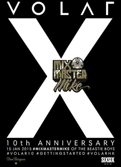 dj mixmaster mike volar 10th anniversary  hk