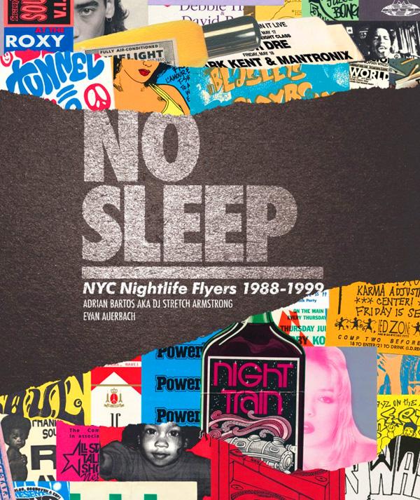stretch armstrong book ny nightlife 80s 90s no sleep jessica rosenberg dj db
